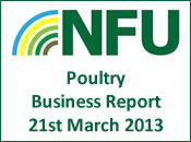 NFU Poultry Business Report - 21st March...