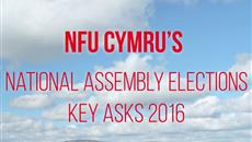 NFU Cymru's National Assembly Elections Key Asks 2016